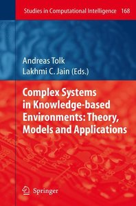 Complex Systems in Knowledge-based Environments: Theory, Models