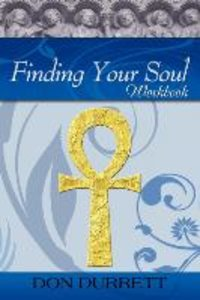 Finding Your Soul - Workbook