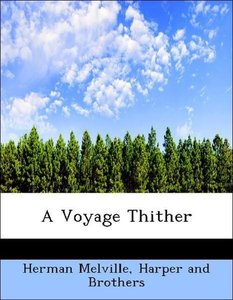 A Voyage Thither