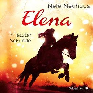 Elena - Ein Leben für Pferde: In letzter Sekunde