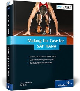 Making the Case for SAP HANA