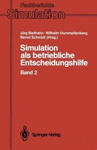 Simulation als betriebliche Entscheidungshilfe