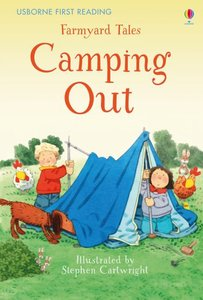 First Reading Farmyard Tales: Camping Out