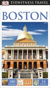 Eyewitness Travel Guide: Boston