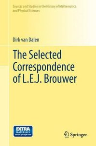 The Selected Correspondence of L.E.J. Brouwer