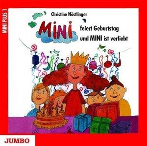 Mini feiert Geburtstag und Mini ist verliebt. CD