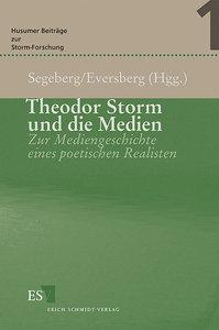 Theodor Storm und die Medien