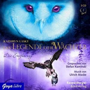 Die Legende der Wächter 01. Die Entführung