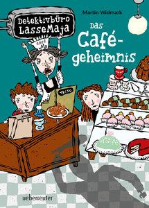 Detektivbüro LasseMaja 05. Das Cafégeheimnis