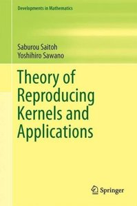 Theory of Reproducing Kernels and Applications