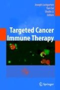 Targeted Cancer Immune Therapy