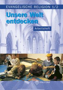 Evangelische Religion. Klassen 1/2. Arbeitsheft. Mecklenburg-Vor