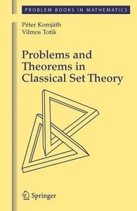 Problems and Theorems in Classical Set Theory