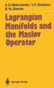 Lagrangian Manifolds and the Maslov Operator