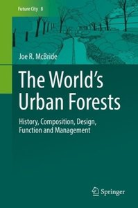 The World\'s Urban Forests
