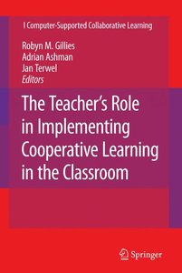 The Teacher's Role in Implementing Cooperative Learning in the C