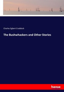 The Bushwhackers and Other Stories
