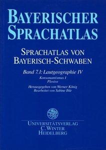 Bayerischer Sprachatlas / Regionalteil 1: Sprachatlas von Bayeri