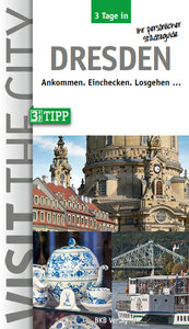 3 Tage in Dresden