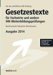 Marxhausen, S: Gesetzestexte für Fachwirte