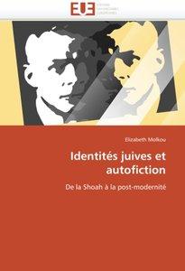 Identités juives et autofiction