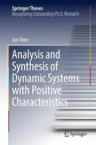 Analysis and Synthesis of Dynamic Systems with Positive Characte