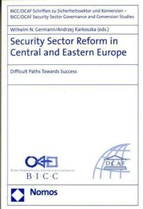 Security Sector Reform in Central and Eastern Europe