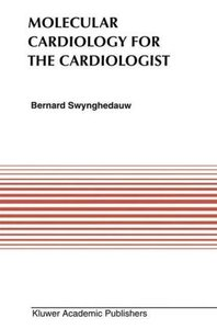Molecular Cardiology for the Cardiologists