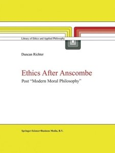 Ethics after Anscombe