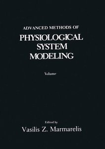 Advanced Methods of Physiological System Modeling