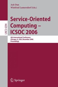Service-Oriented Computing - ICSOC 2006