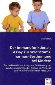 Der immunofunktionale Assay zur Wachstumshormon-Bestimmung bei K