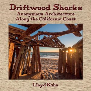 Driftwood Shacks: Anonymous Architecture Along the California Co