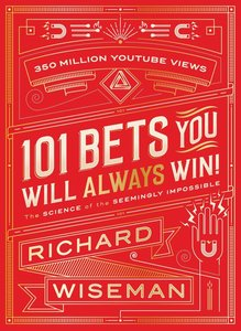 101 Bets That You Will Always Win