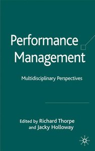 Performance Management: Multidisciplinary Perspectives