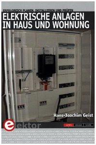 Elektrische Anlagen in Haus und Wohnung