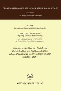 Untersuchungen über den Einfluß von Werkstoffgefüge und Reaktion