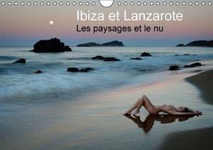 Ibiza et Lanzarote - Les paysages et le nu (Calendrier mural 201