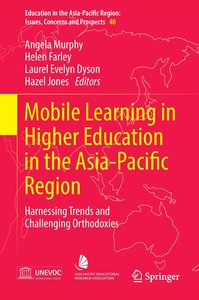 Mobile Learning in Higher Education in the Asia-Pacific Region