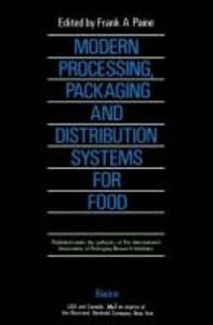 Modern Processing, Packaging and Distribution Systems for Food