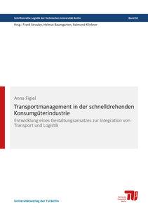Transportmanagement in der schnelldrehenden Konsumgüterindustrie