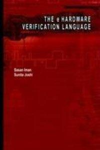 The e Hardware Verification Language