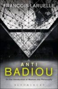 Anti-Badiou: The Introduction of Maoism Into Philosophy