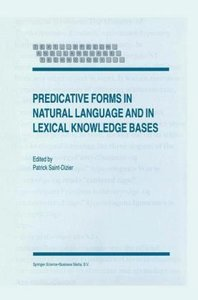 Predicative Forms in Natural Language and in Lexical Knowledge B