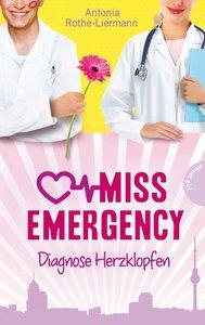 Miss Emergency. Diagnose Herzklopfen