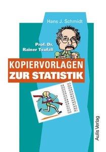 Prof. Dr. Rainer Tsufall - Kopiervorlagen zur Statistik