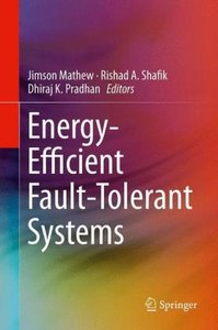 Energy-Efficient Fault-Tolerant Systems