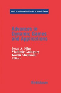 Advances in Dynamic Games and Applications