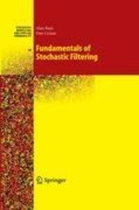 Fundamentals of Stochastic Filtering