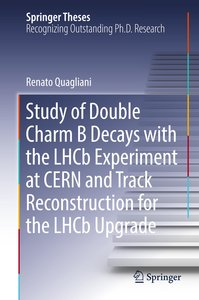 Study of Double Charm Decays with the LHCb Experiment at CERN an